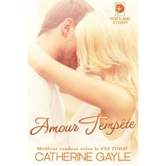 amour tempete epub catherine gayle achat  fnac