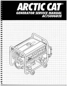 Arctic Cat Repair Diagrams : arctic cat ac7500gd2e generator shop manual 800 426 4214 ~ A.2002-acura-tl-radio.info Haus und Dekorationen