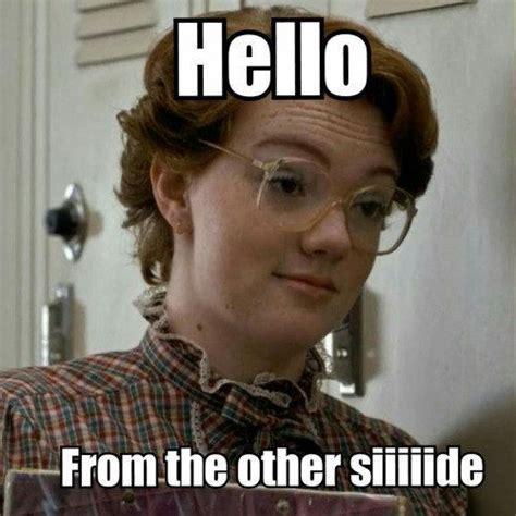 Funniest Meme - image result for stranger things memes nerdy goodness pinterest strange things stranger