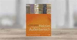 Holz Im Außenbereich : stefan andritschke verwendung von holz im au enbereich dva verlag gebundenes buch ~ Markanthonyermac.com Haus und Dekorationen