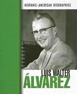 Luis Walter Alvarez - Perma-Bound Books
