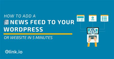How To Add News Feed To A Wordpress Website & Homepage