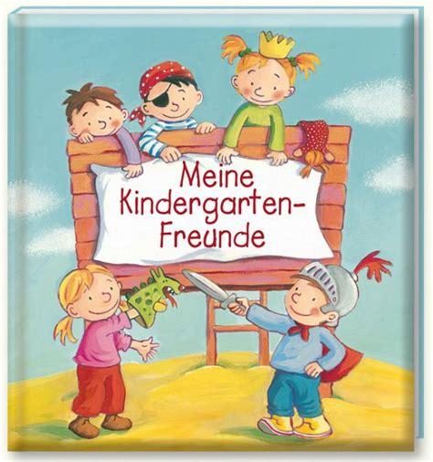 freundebuch quot meine kindergarten freunde quot buch buecher de