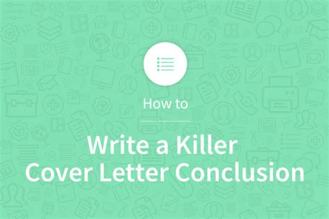 how to write a killer cover letter conclusion