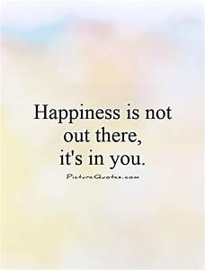 Best 25+ Pursui... Find Happiness Quotes