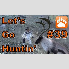 Let's Go Huntin' #39  Thehunter Classic 2017 Youtube