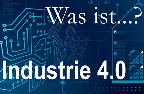 industrie 4 0 digitalisierung was ist industrie 4 0 die definition digitalisierung und industrie 4 0 wfb