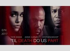 til death do us part movie 2017 watch online free