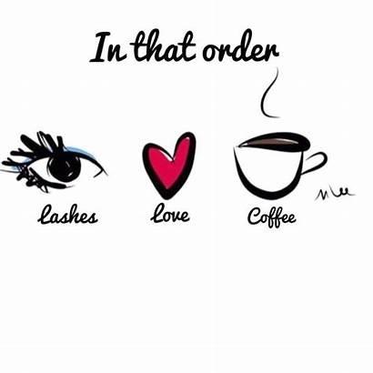 Eyelash Lash Lashes Quotes Esthetician Coffee Happy
