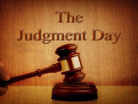 63 JUDGEMENT DAY IS COMEING TO YOU ALL ideas | judgement ...