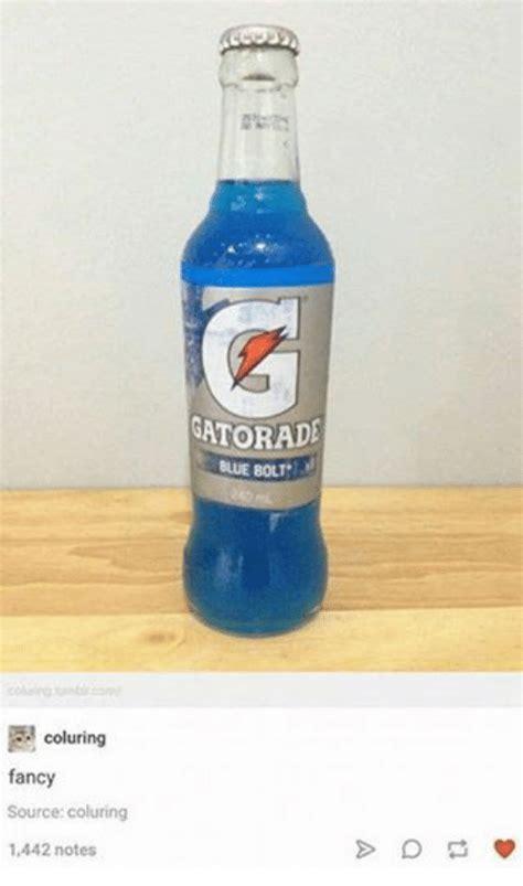 Gatorade Meme - oo uring tumblr com coluring fancy source colurin 1442 notes gatorade blue bolt gatorade meme