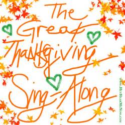 the great thanksgiving sing along