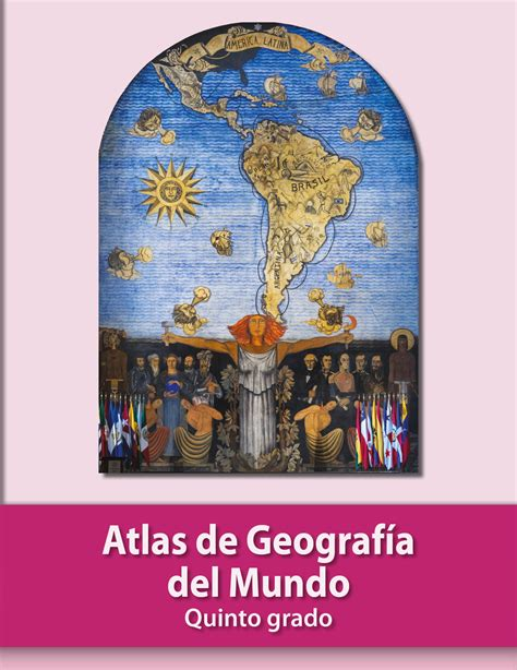 Atlas 6 grado 2020 : Atlas De 6To Grado 2020 / Atlas De Mexico 6to Grado 2020 Comicion Nacional | Libro ... - Clark ...