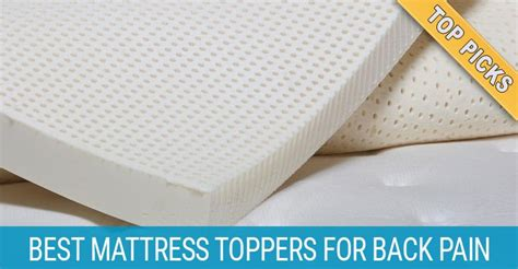 3 Best Mattress Toppers In 2019 To Reduce Back And