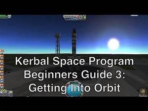 Kerbal Space Program 0.23 - Tutorial For Beginners 3 ...
