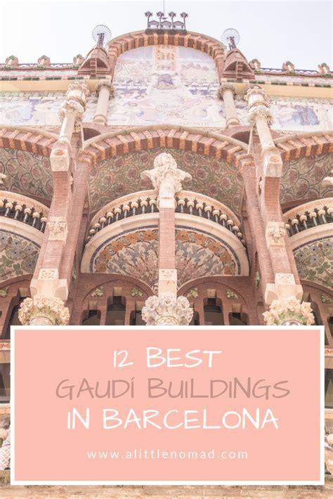 12 Best Gaudi Buildings in Barcelona | Gaudi buildings ...