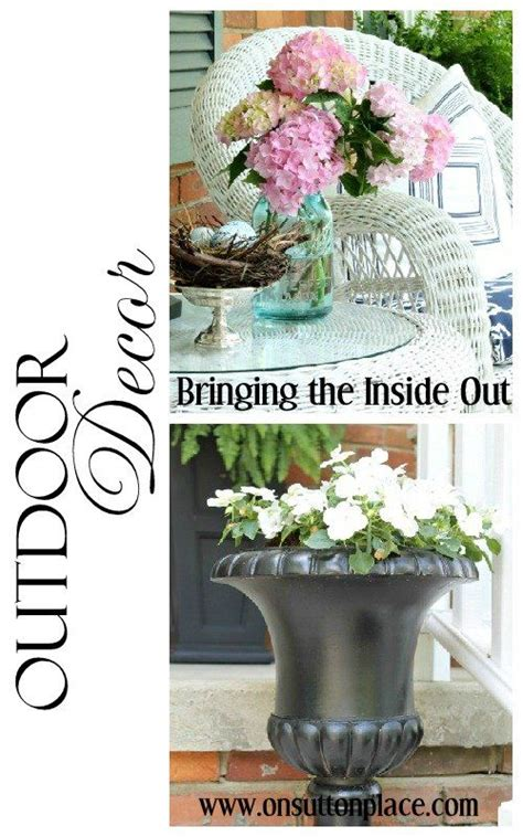 Bringing The Outdoors Inside by Outdoor Decor Bringing The Inside Out The O Jays