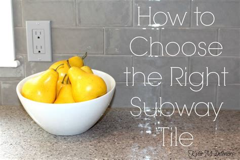 choose   subway tile  grout