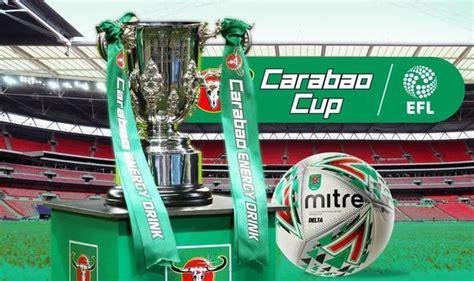 Carabao Cup Fixtures 4Th Round / Carabao Cup 2020-21 ...