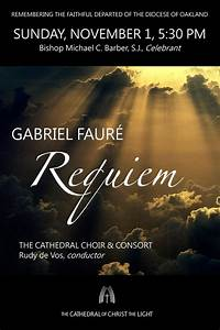 Fauré's Requiem Mass - All Souls Day — Cathedral of Christ ...