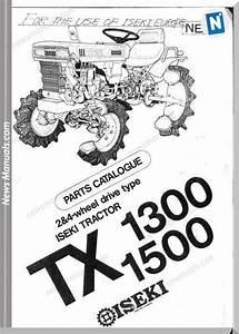 Iseki Model Tx1300 Tx1500 Parts Catalogue Manuals In 2020