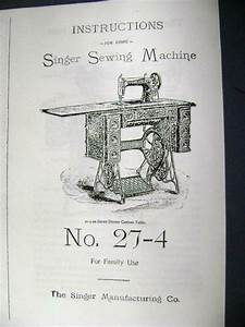 Singer Treadle Sewing Machine Manual For Model 27