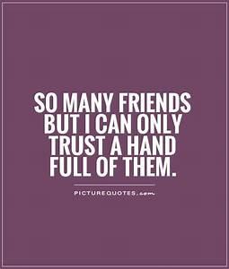Trust Quotes For Friends. QuotesGram