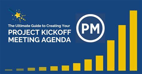 create  kickoff meeting agenda projectmanagercom