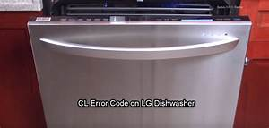 Solved  What Means Cl Error Code On Lg Dishwasher