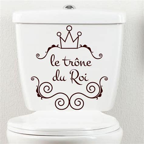 medicament pour aller au toilette sticker citation le tr 244 ne du roi stickers toilettes porte ambiance sticker