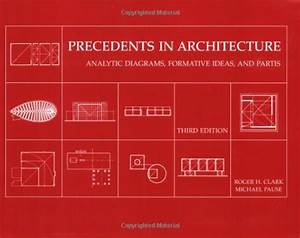 Precedents In Architecture Analytic Diagrams Formative Ideas And Partis