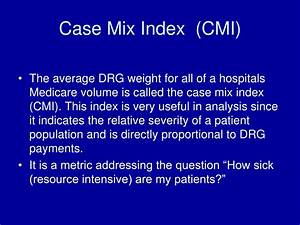 Case Mix Index Berechnen : ppt annual quality report 2009 powerpoint presentation id 29822 ~ Themetempest.com Abrechnung