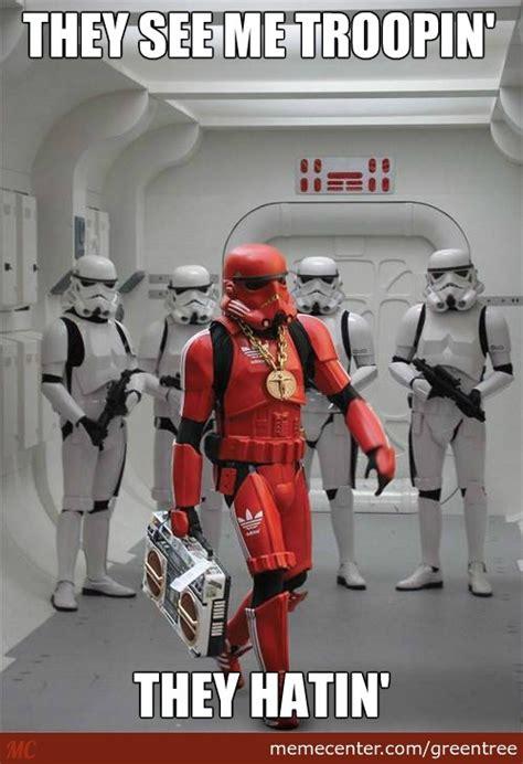 Troopers Meme 15 Of The Best Wars Trooper Memes