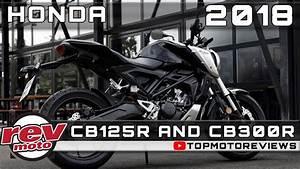 Honda Cb125r 2018 : 2018 honda cb125r and 2018 honda cb300r review rendered ~ Melissatoandfro.com Idées de Décoration