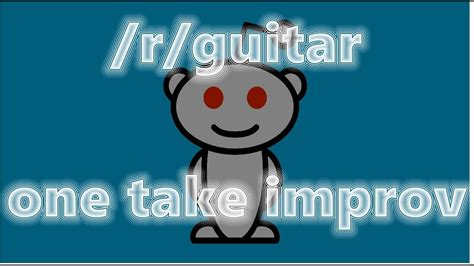 Well, it was bound to happen. Learn Guitar Scales Reddit - Music Instrument