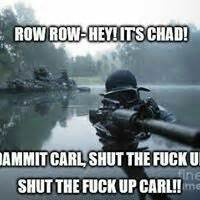 Row Row Your Boat Shut Up Carl by 78 Best Images About Stfu Carl On