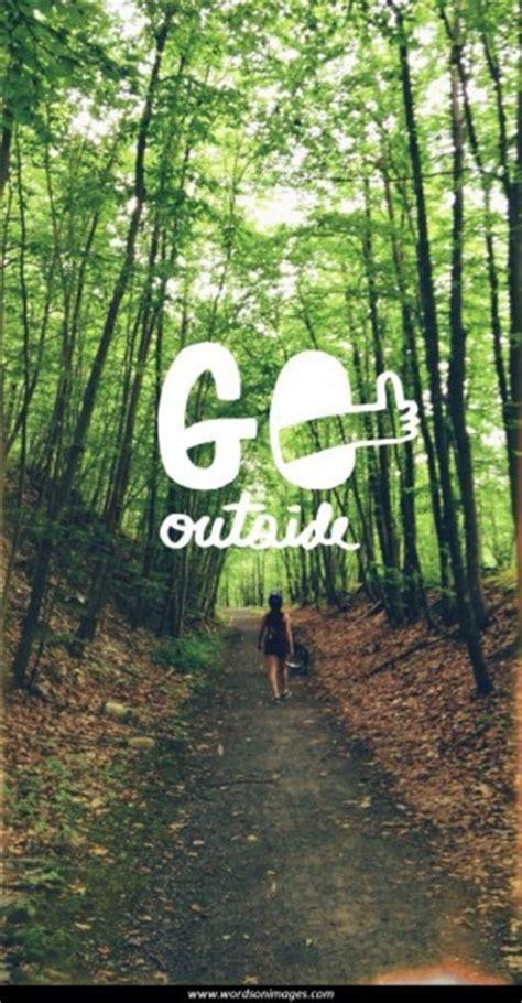 outdoor inspirational quotes quotesgram
