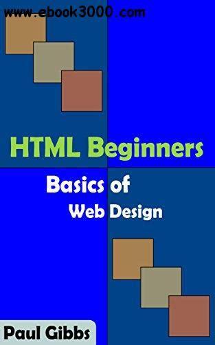 html beginners basics of web design free ebooks