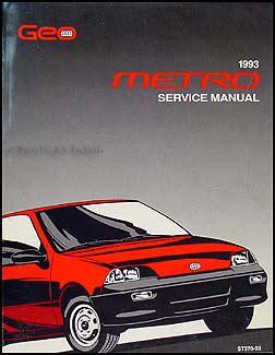 free car repair manuals 1996 geo metro user handbook 1993 geo metro repair shop manual original