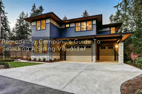 tips siding visualizer dream house aasp usorg