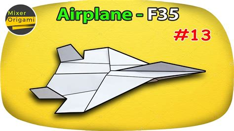 How To Fold Paper Airplanes F35 Easy