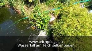 Schlammsauger Teich Selber Bauen : wasserfall am teich selber bauen video youtube ~ A.2002-acura-tl-radio.info Haus und Dekorationen