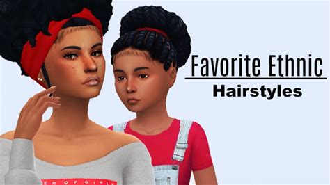 sims  custom content  favorite ethnic hairstyles youtube