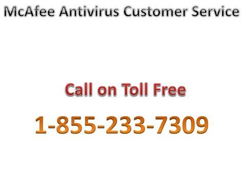 phone number for customer service mcafee antivirus customer service 1 855 233 7309