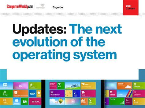 Updates The Next Evolution Of Operating Systems