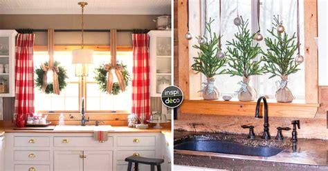 cuisine noel décorer sa cuisine pour noel voici 20 idées inspirez vous