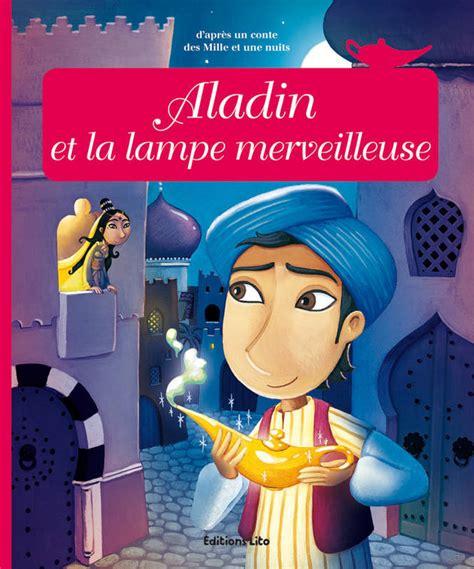 livre aladin et la le merveilleuse royer lito minicontes classiques 9782244405964