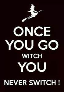 Best 25+ Witch ... Width Quotes