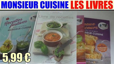 Livres De Recettes Monsieur Cuisine Silvercrest Lidl Robot