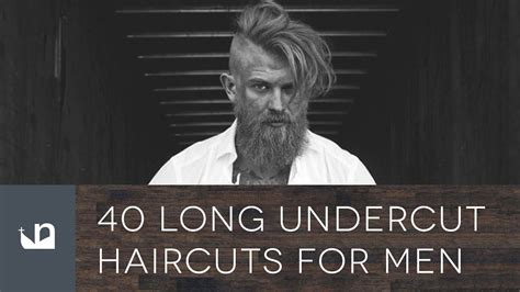 40 Long Undercut Haircuts For Men